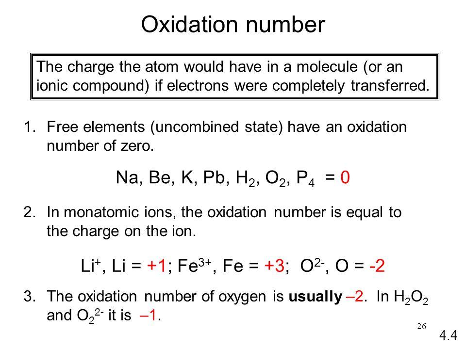 Li+, Li = +1; Fe3+, Fe = +3; O2-, O = -2