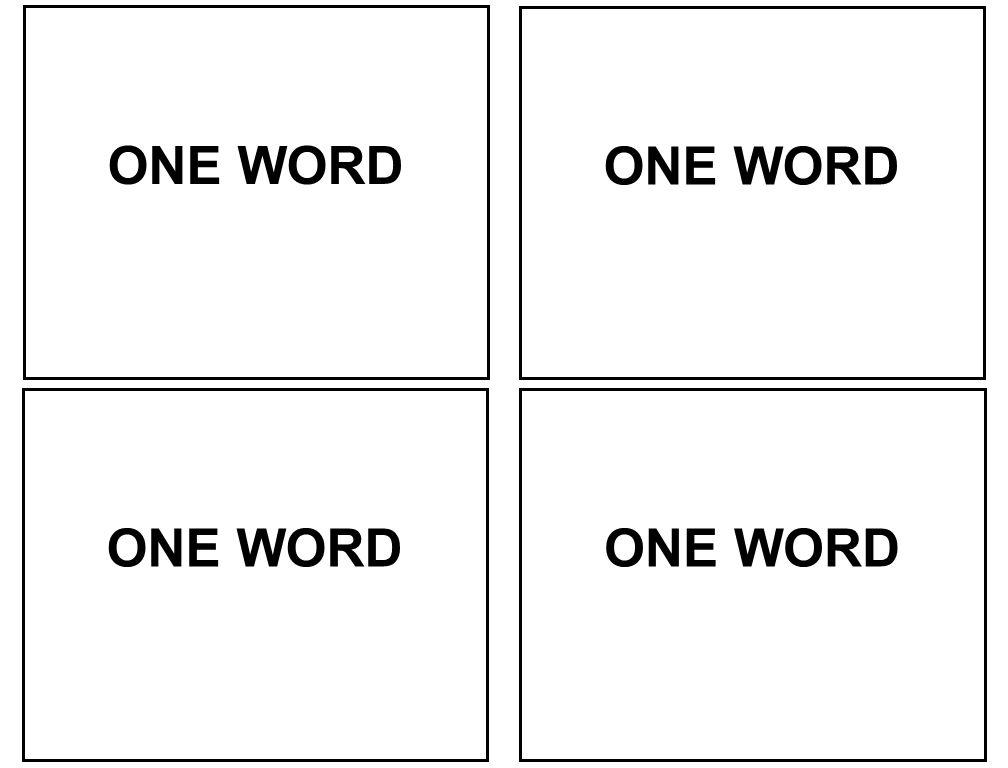 ONE WORD ONE WORD ONE WORD ONE WORD