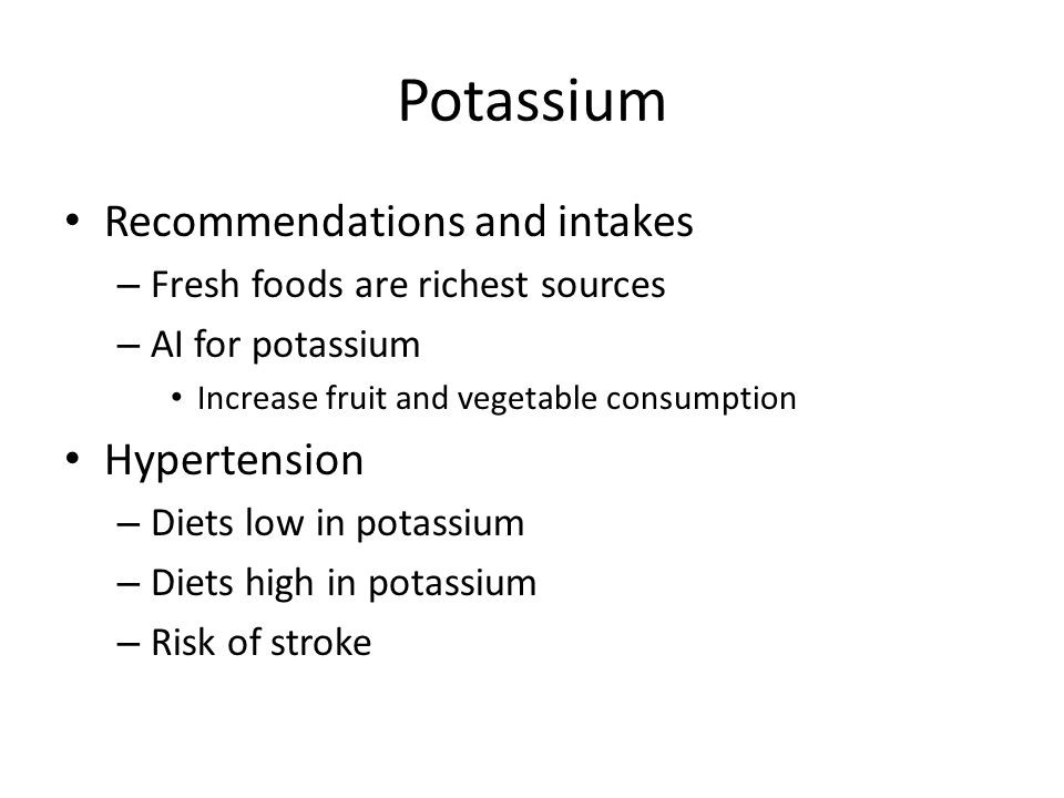 Potassium Recommendations and intakes Hypertension