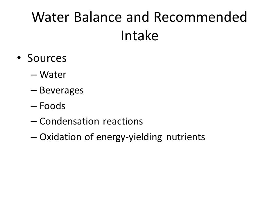 Water Balance and Recommended Intake