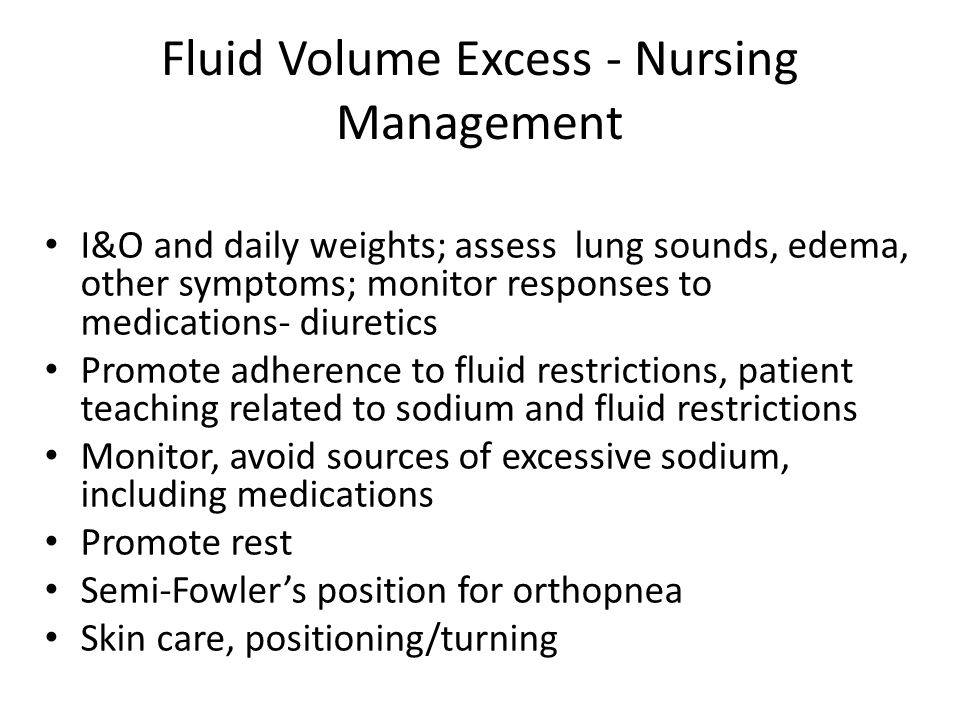 Fluid Volume Excess - Nursing Management