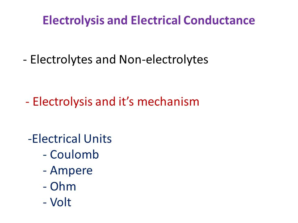 Electrolysis and Electrical Conductance