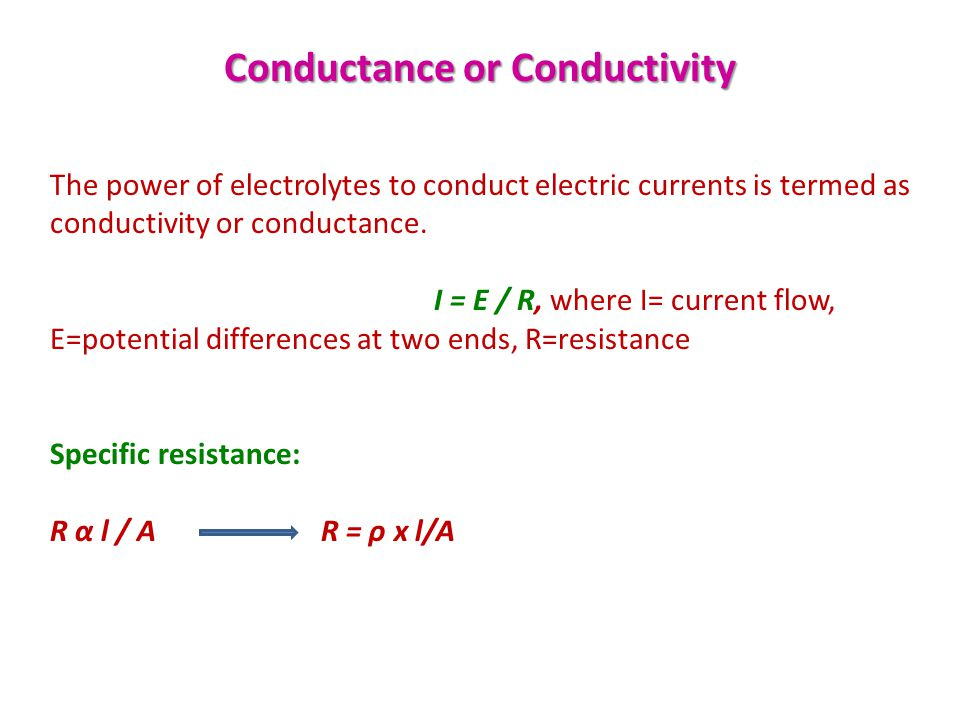 Conductance or Conductivity