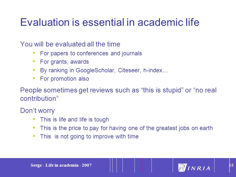 Evaluation is essential in academic life