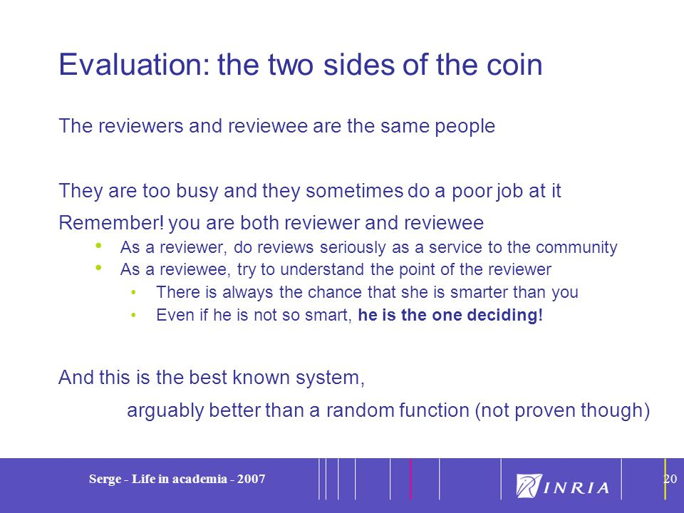 Evaluation: the two sides of the coin