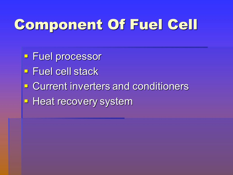 Component Of Fuel Cell Fuel processor Fuel cell stack