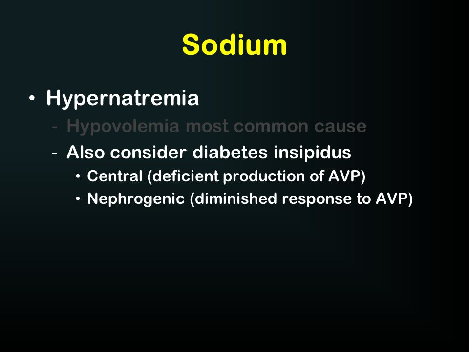 Sodium Hypernatremia Hypovolemia most common cause