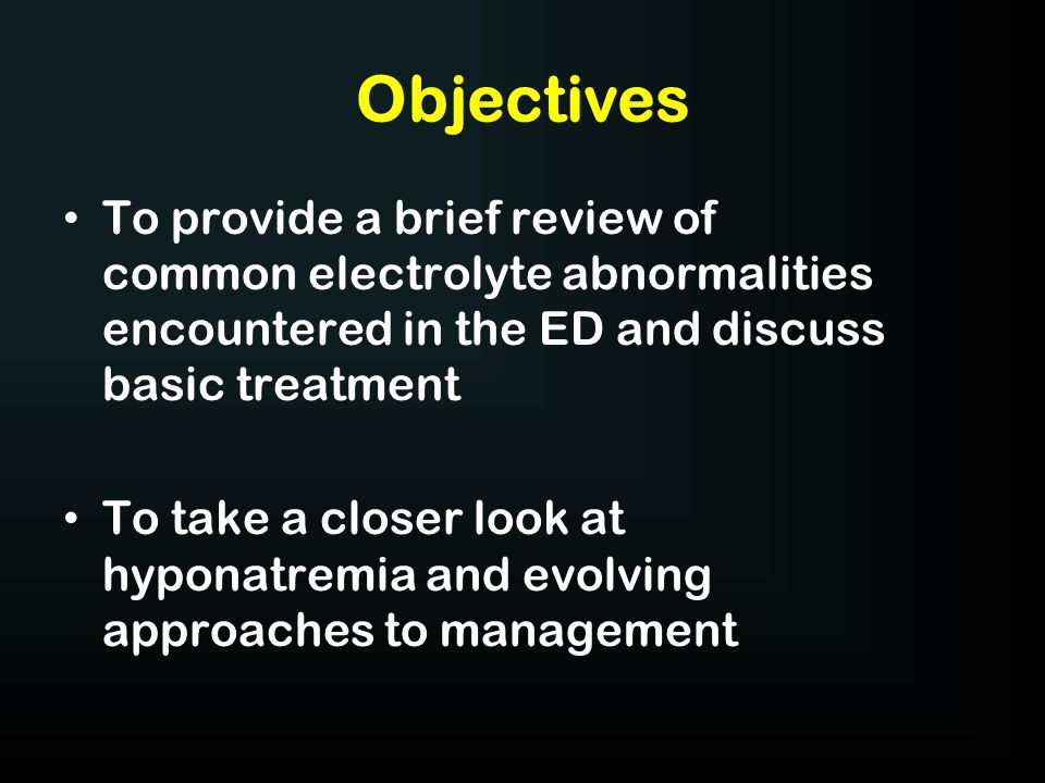 Objectives To provide a brief review of common electrolyte abnormalities encountered in the ED and discuss basic treatment.