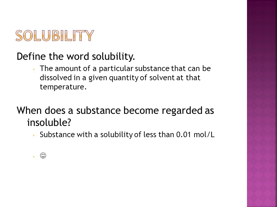 Solubility Define the word solubility.