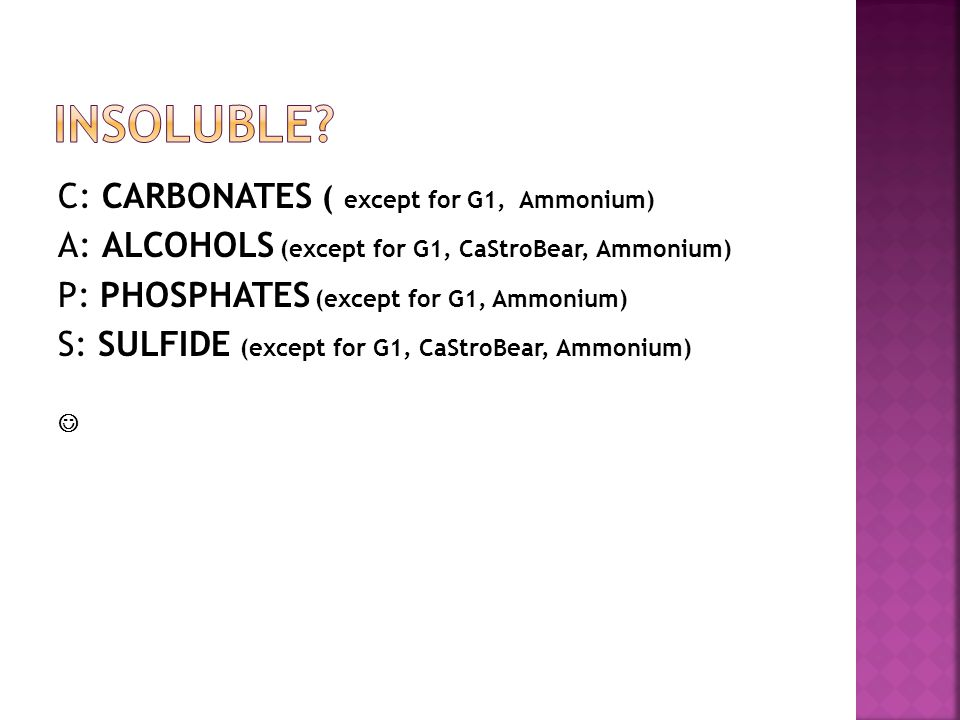 Insoluble C: CARBONATES ( except for G1, Ammonium)