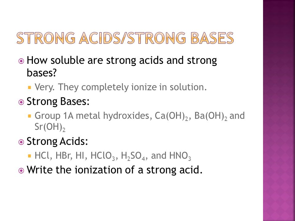 Strong acids/strong Bases