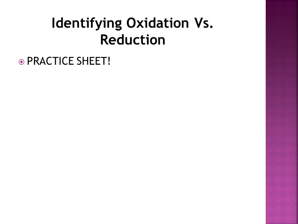 Identifying Oxidation Vs. Reduction