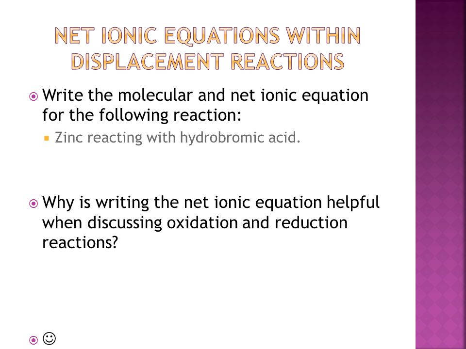 Net ionic equations within displacement reactions