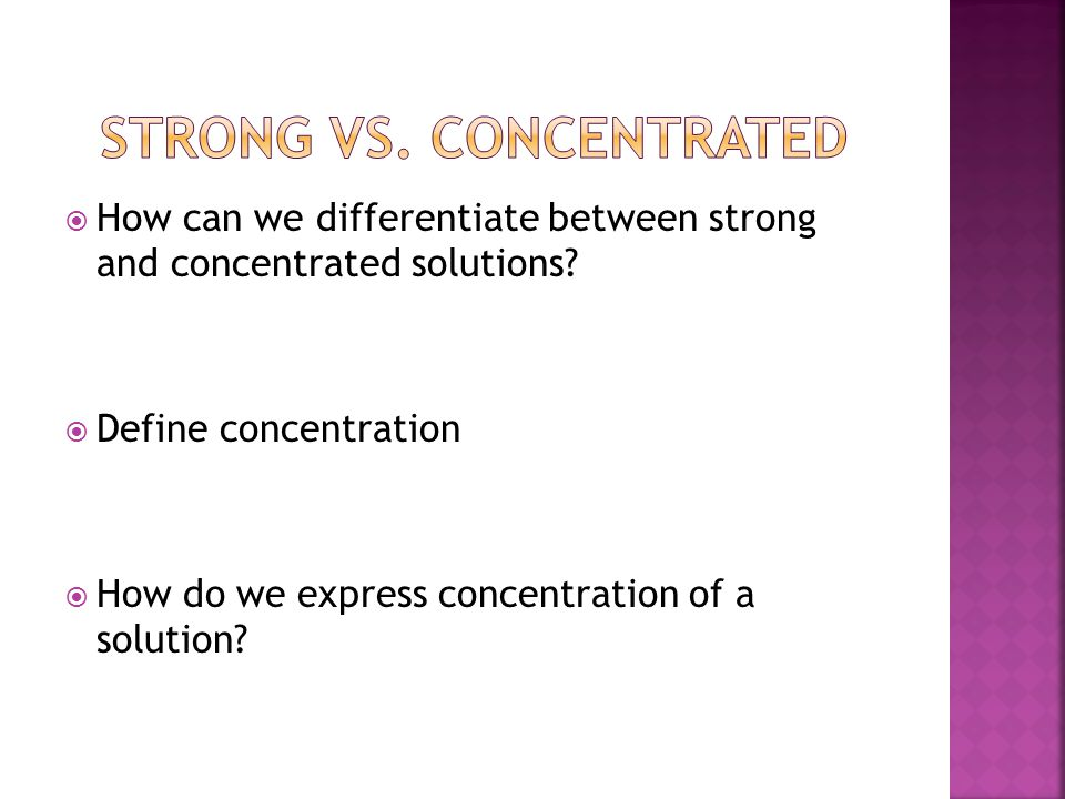Strong vs. Concentrated