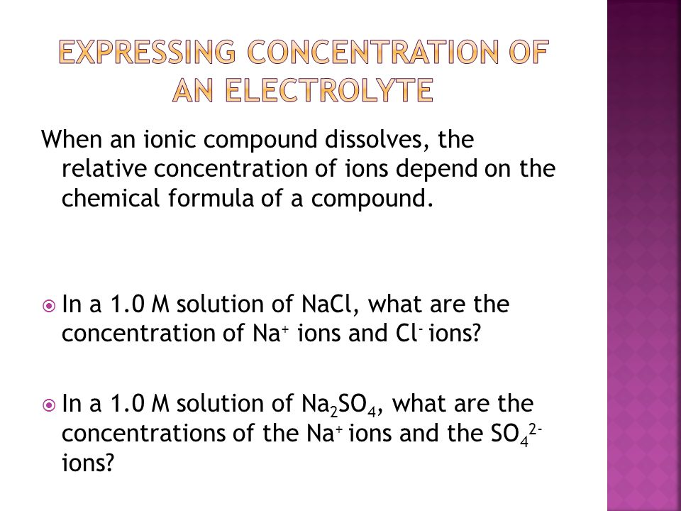 Expressing concentration of an electrolyte
