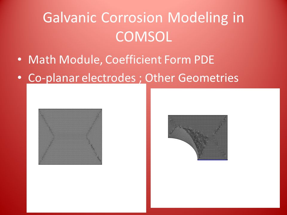 Galvanic Corrosion Modeling in COMSOL