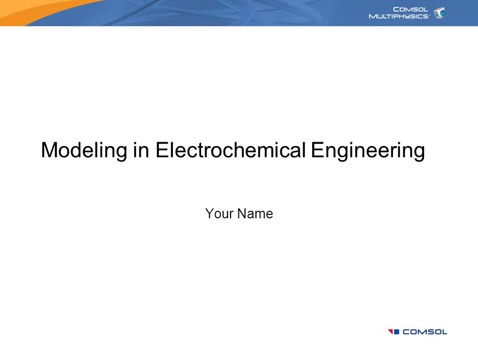 Modeling in Electrochemical Engineering