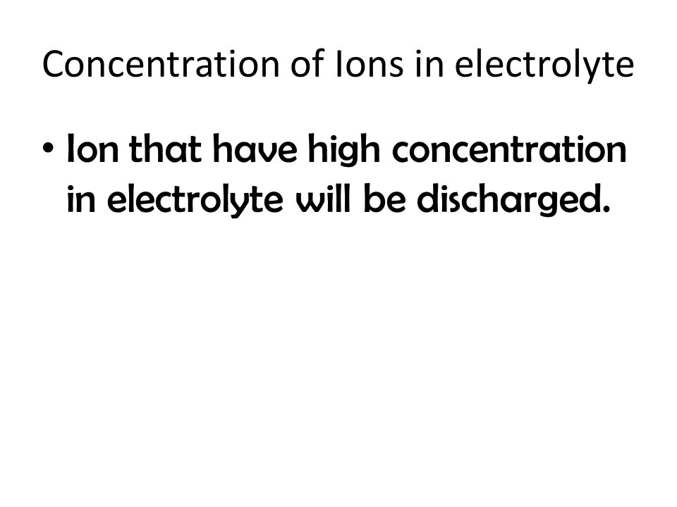 Concentration of Ions in electrolyte