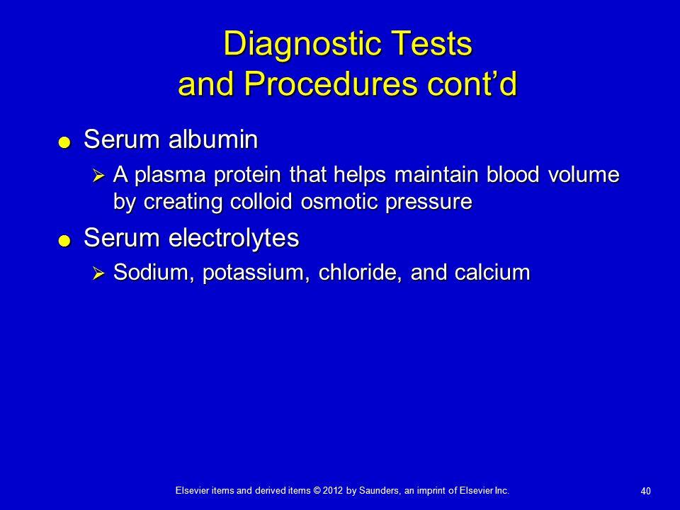 Diagnostic Tests and Procedures cont'd