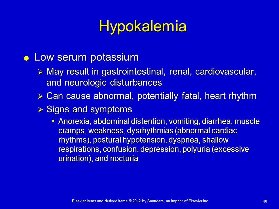 Hypokalemia Low serum potassium
