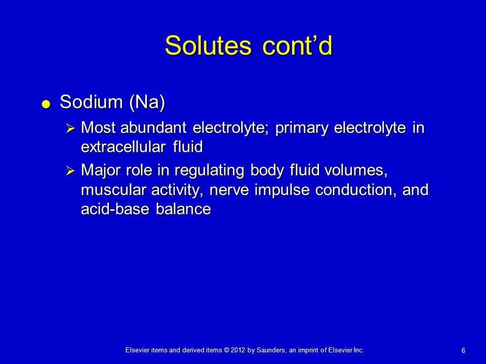 Solutes cont'd Sodium (Na)