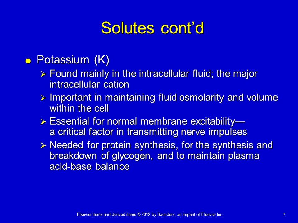 Solutes cont'd Potassium (K)
