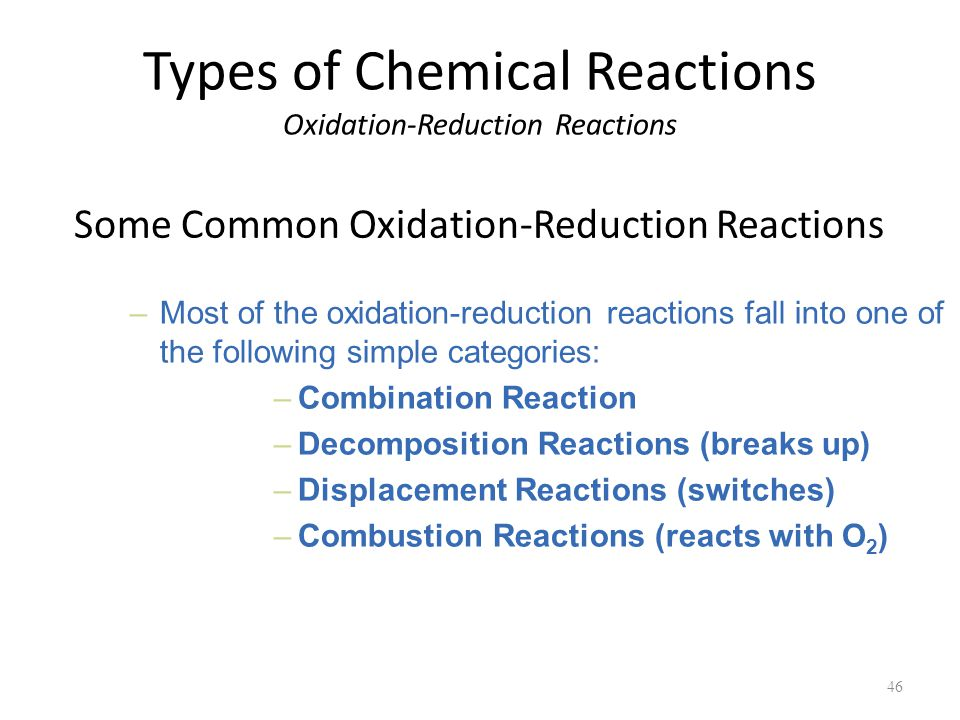 Types of Chemical Reactions Oxidation-Reduction Reactions
