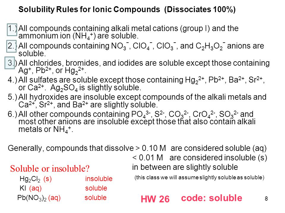 Soluble or insoluble code: soluble HW 26