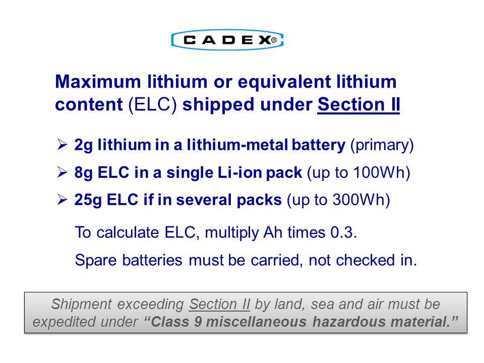 Maximum lithium or equivalent lithium content (ELC) shipped under Section II