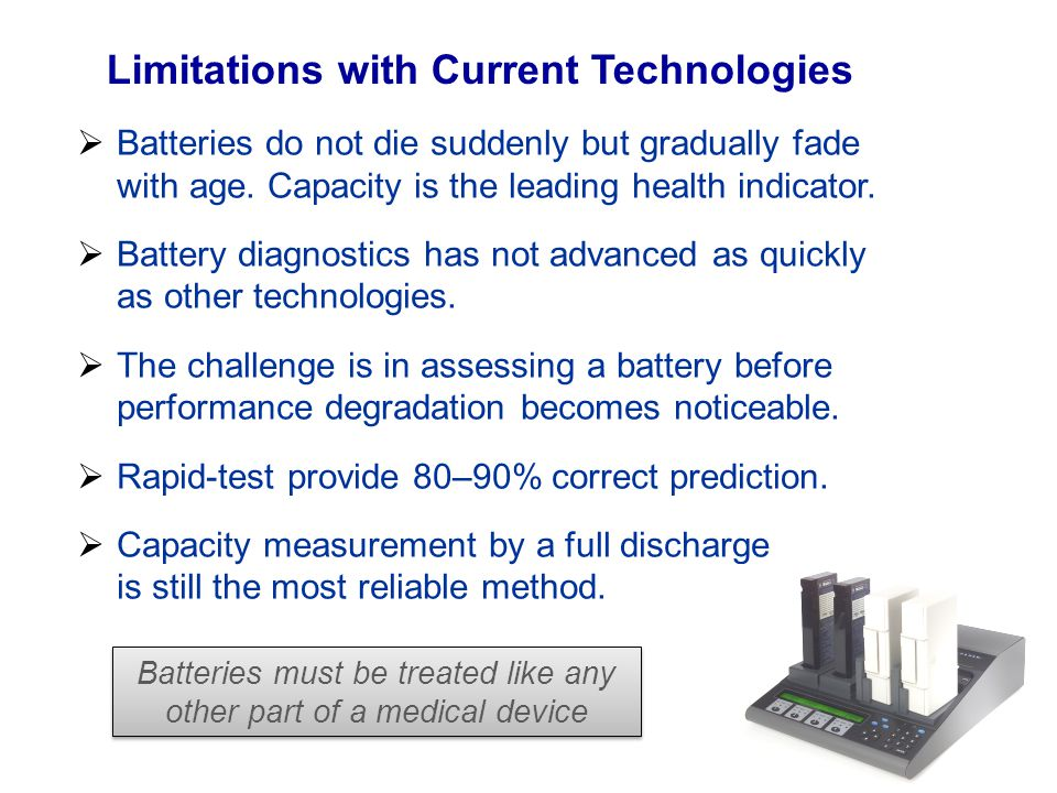 Batteries must be treated like any other part of a medical device