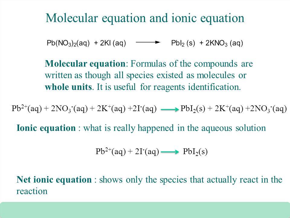 Molecular equation and ionic equation