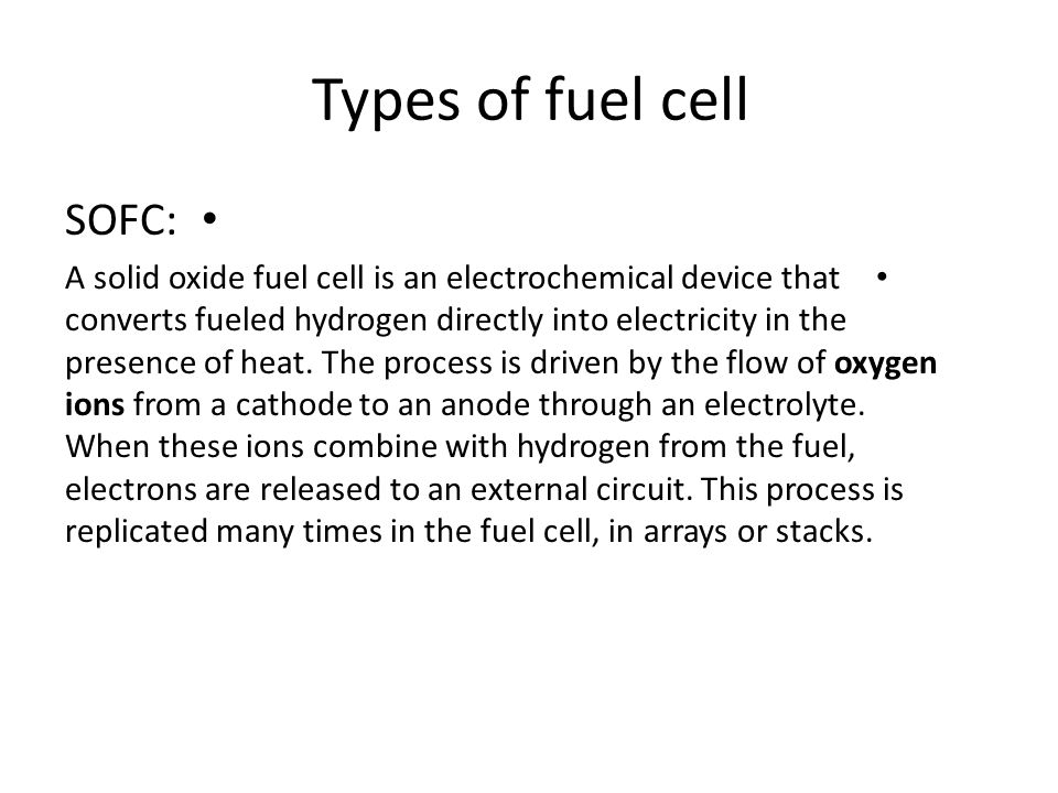 Types of fuel cell SOFC: