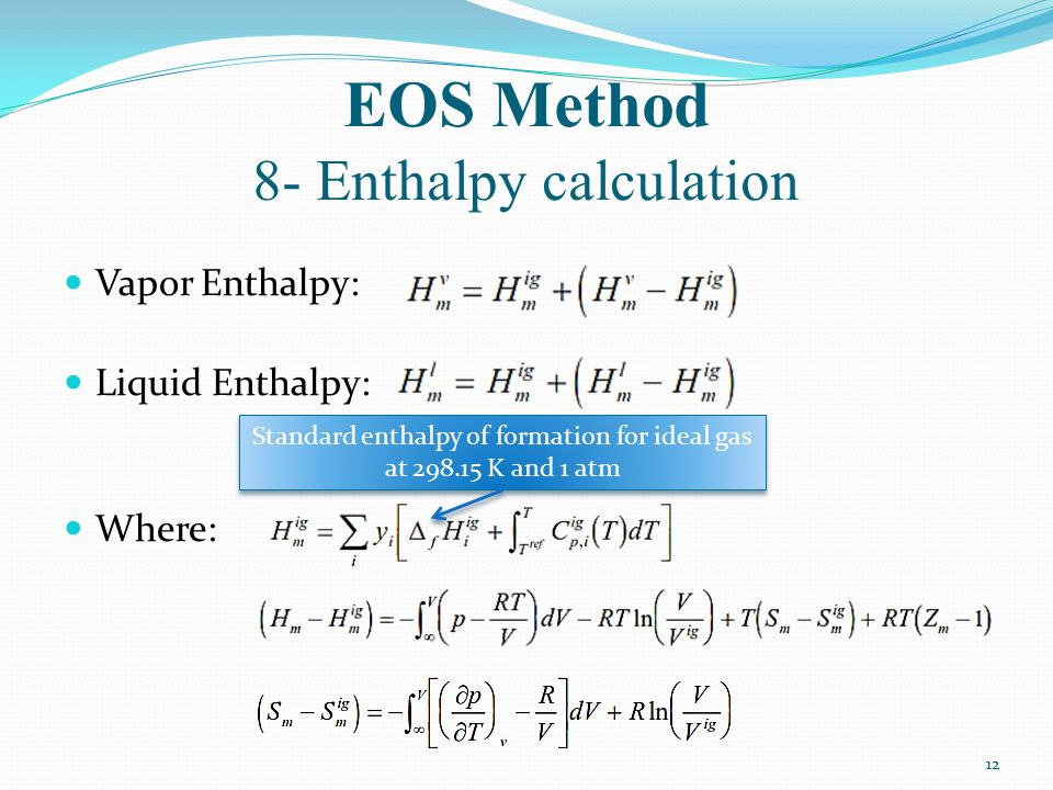 EOS Method 8- Enthalpy calculation