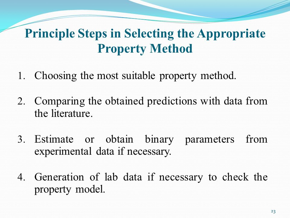 Principle Steps in Selecting the Appropriate Property Method