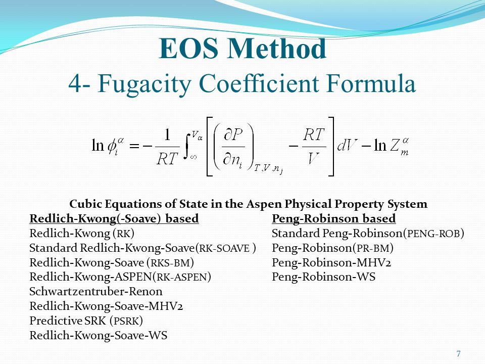 EOS Method 4- Fugacity Coefficient Formula
