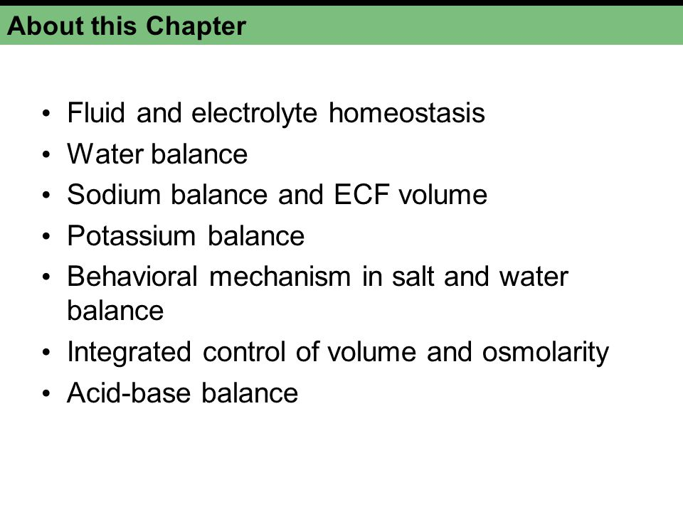 Fluid and electrolyte homeostasis Water balance