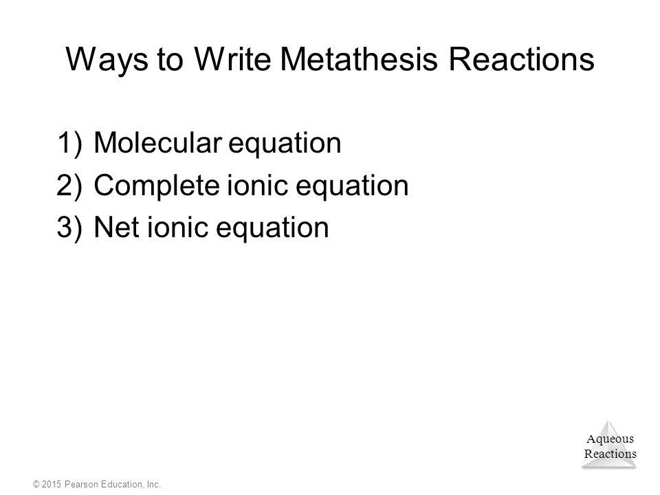 Ways to Write Metathesis Reactions