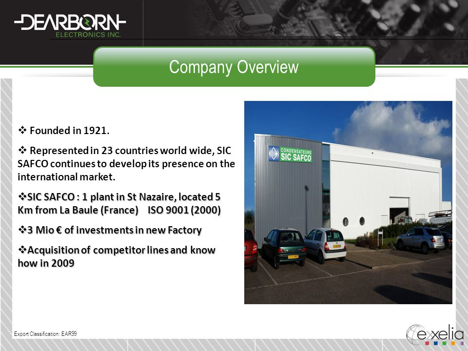 Company Overview Founded in 1921.