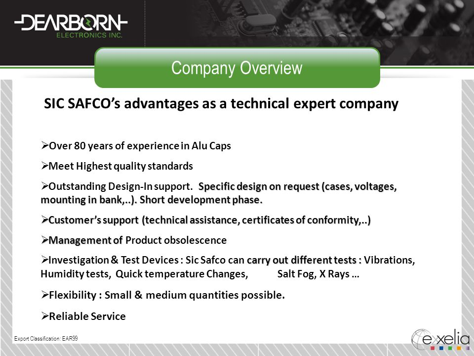Company Overview SIC SAFCO's advantages as a technical expert company