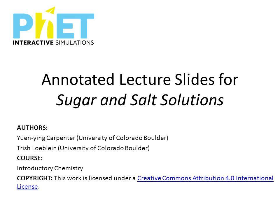 Annotated Lecture Slides for Sugar and Salt Solutions