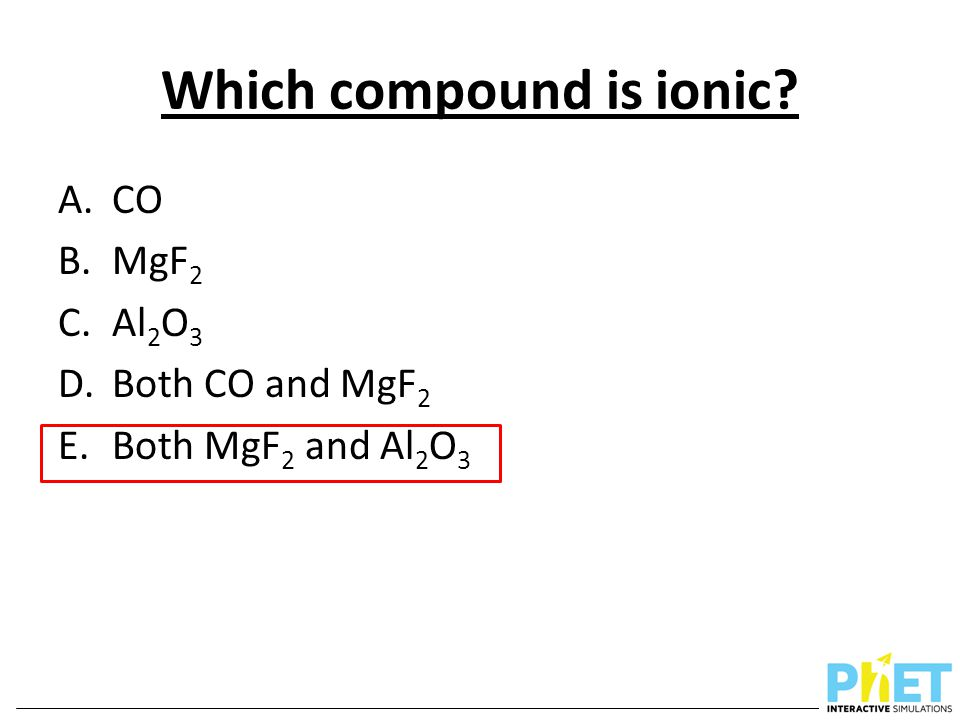 Which compound is ionic