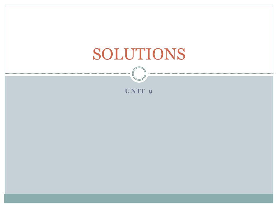 SOLUTIONS Unit 9