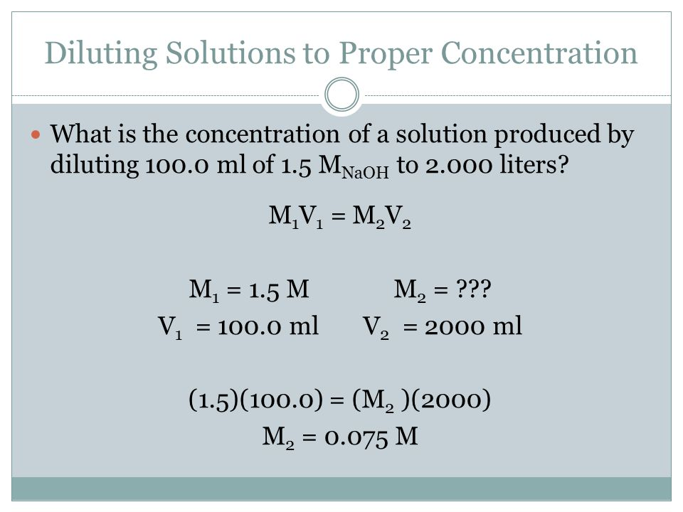 Diluting Solutions to Proper Concentration