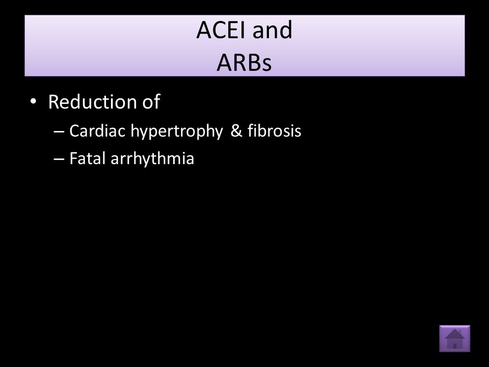 ACEI and ARBs Reduction of Cardiac hypertrophy & fibrosis