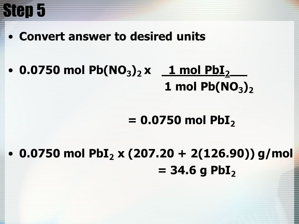 Step 5 Convert answer to desired units
