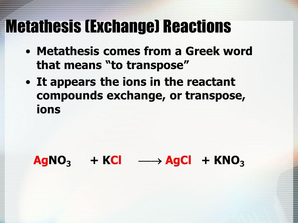 Metathesis (Exchange) Reactions
