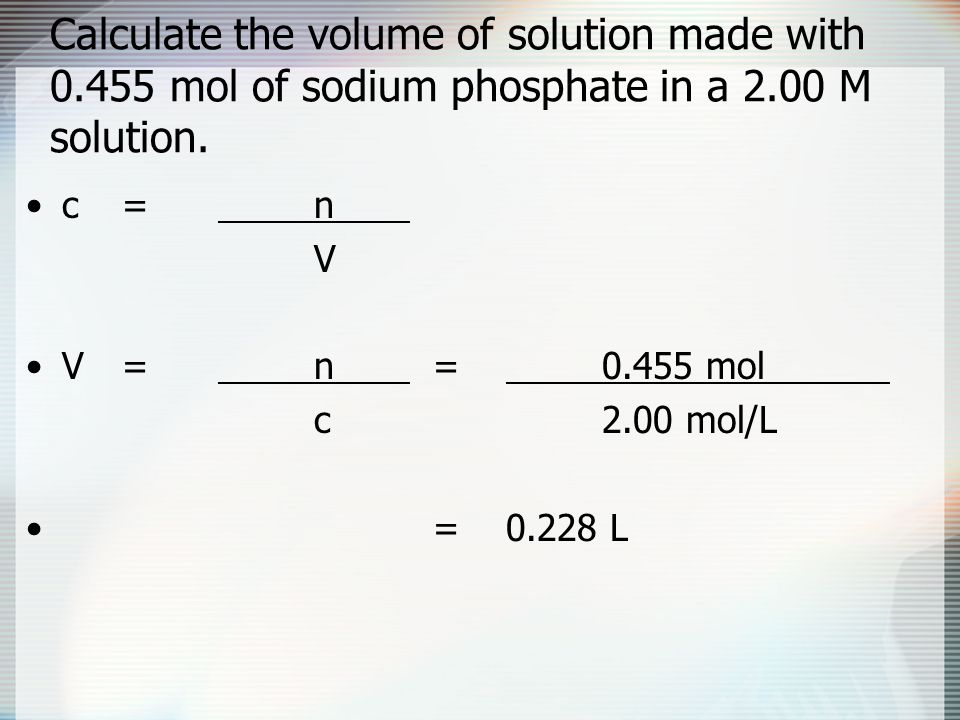Calculate the volume of solution made with 0