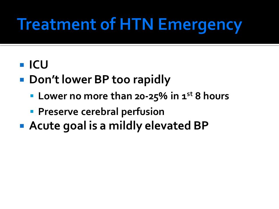 Treatment of HTN Emergency