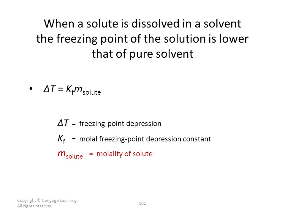 When a solute is dissolved in a solvent the freezing point of the solution is lower that of pure solvent