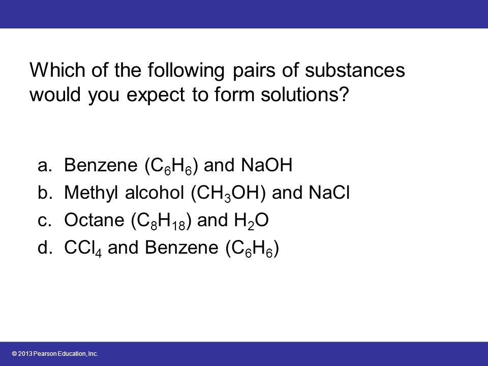 Which of the following pairs of substances would you expect to form solutions